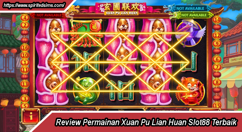 Review Permainan Xuan Pu Lian Huan Slot88 Terbaik